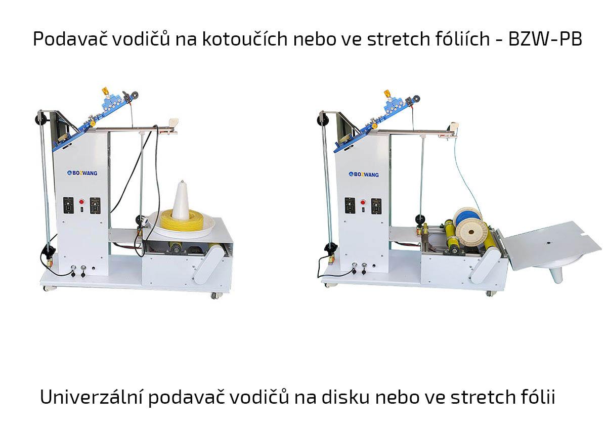Podavač vodičů na kotoučích nebo ve stretch fóliích - BZW-PB